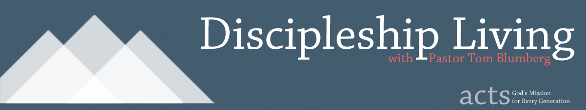 Discipleship Living: Acts